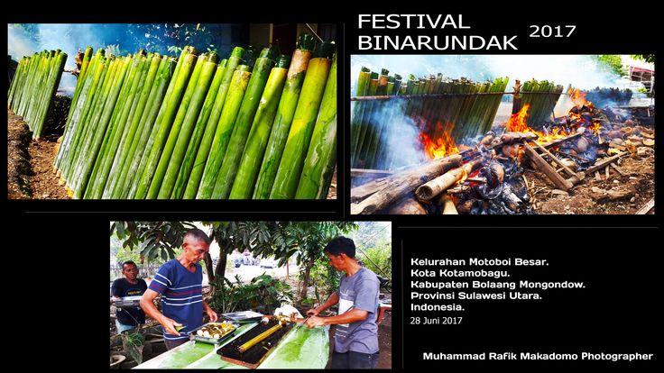 Festival Binarundak 2017. Diselenggarakan pada tanggal 28 Juni 2017 di Kelurahan Motoboi Besar, Kota Kotamobagu, Kecamatan Kotamobagu Timur. Kabupaten Bolaang Mongondow. Provinsi Sulawesi Utara. Photo by: Muhammad Rafik Makadomo, S.T.