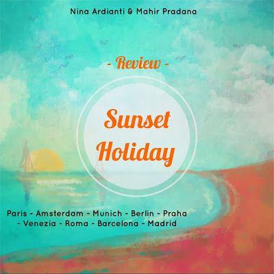 Another Rainbow: Sunset Holiday by Nina Ardianti & Mahir Pradana