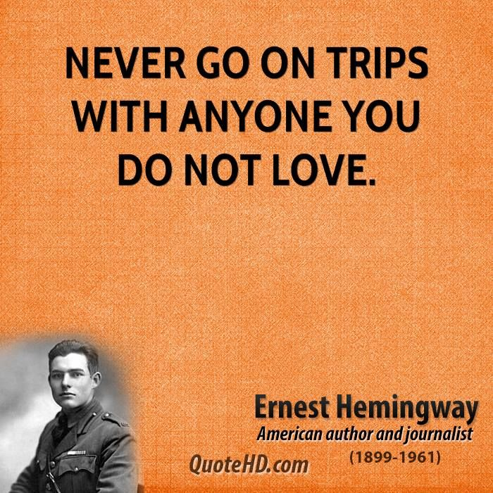 "I'm not a huge Hemingway fan, but he's completely right on this one.  The wit in me would add, ""or you may end up in jail, charged with murder.""  Mwahaha!"