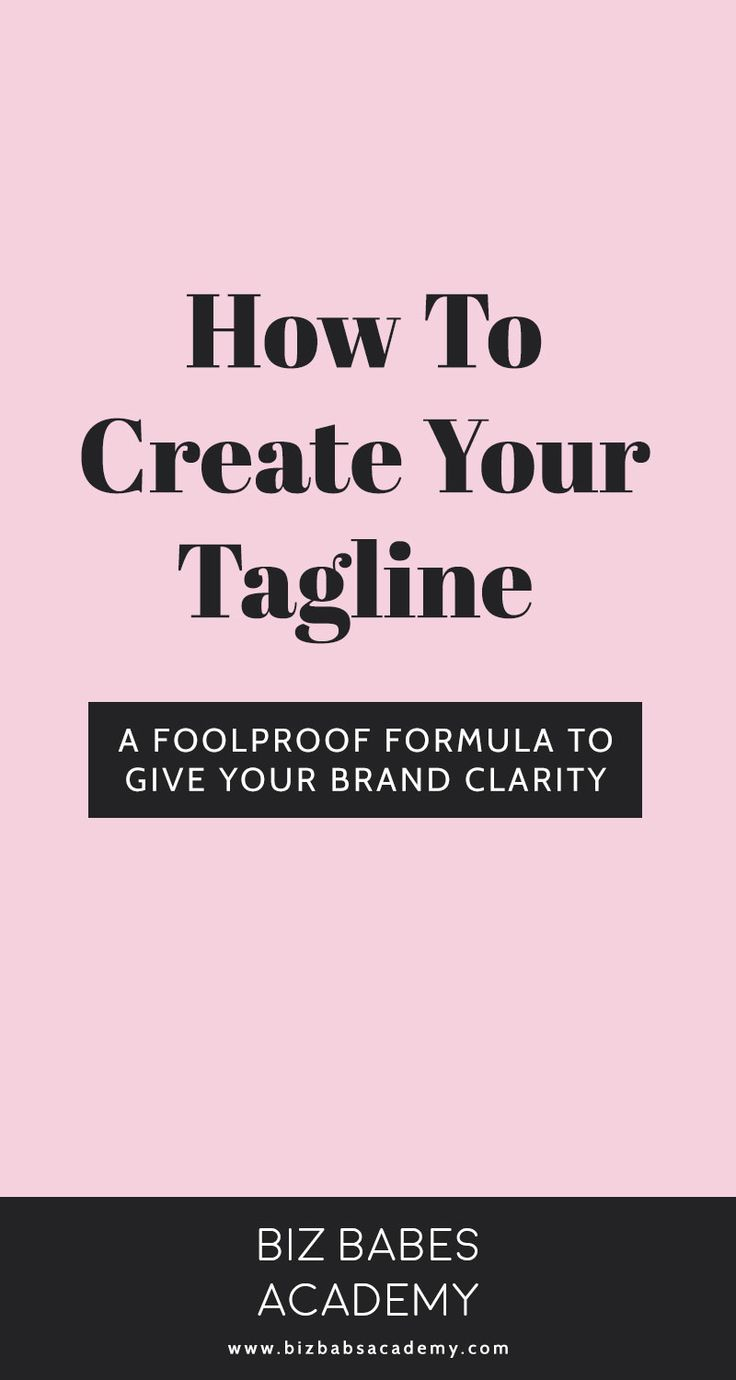 How To Create Your Tagline - A Foolproof Formula To Give Your Brand Clarity
