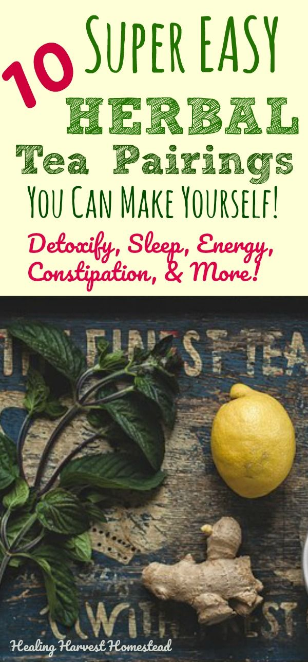 Mar 11 10 Best Easy Herbal Teas to Make for ALL the Reasons (To Relax, for Energy, to Detox, to Sleep, and LOTS More!)Sheila Gaddis