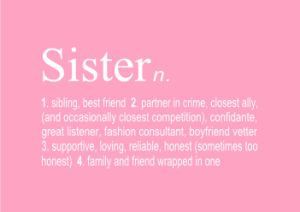 Sister A4 Print. By Hark Home