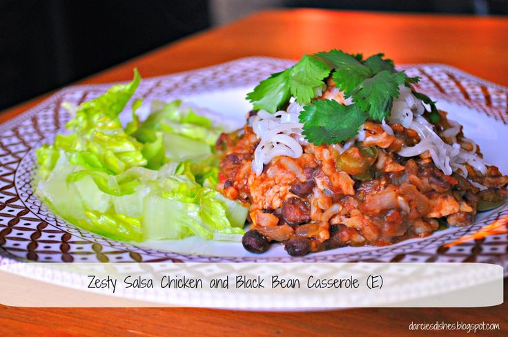 Zesty Salsa Chicken and Black Bean Casserole (E)