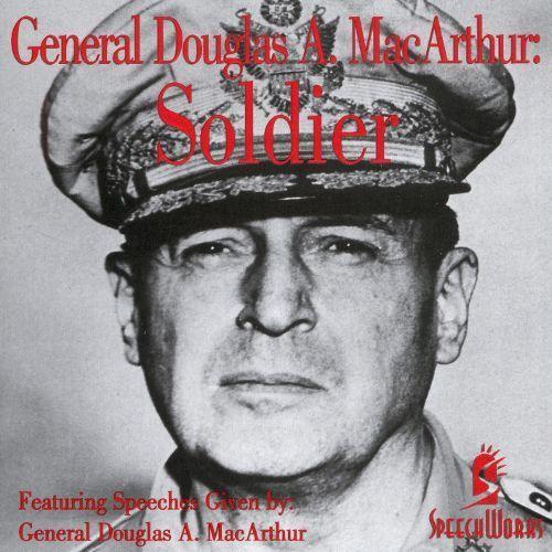 General Douglas MacArthur: Soldier [CD]
