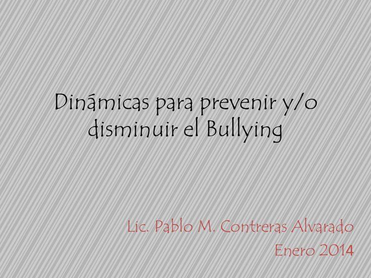 Dinámicas y actividades para prevenir Bullying by OrientaTopics Educacion via slideshare