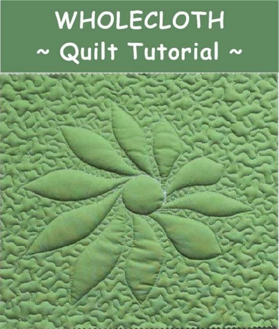 How to Make Wholecloth Quilts - Tutorial /Geta's Quilting Studio