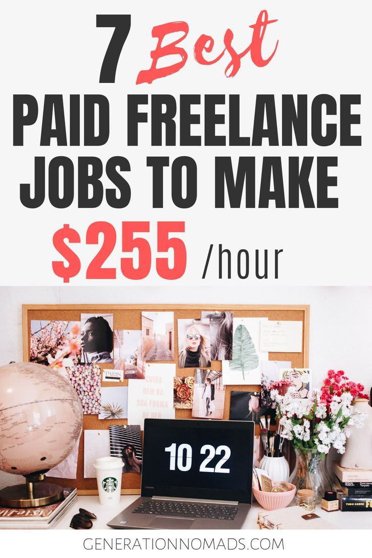 7 Highest Paying Jobs For Freelancers Freelance Jobs That Make More Money With Up To 255 Hr In 2020 Freelancing Jobs Job Paying Jobs