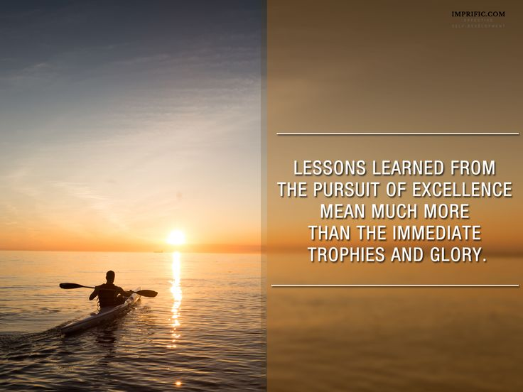 Lessons learned from the pursuit of excellence mean much more than the immediate trophies and glory. ~ Josh Waitzkin #psychology #inspiration #quotes #life #spirituality #sport #coaching