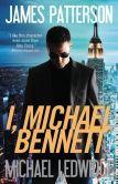I, Michael Bennett (Michael Bennett Series #5)