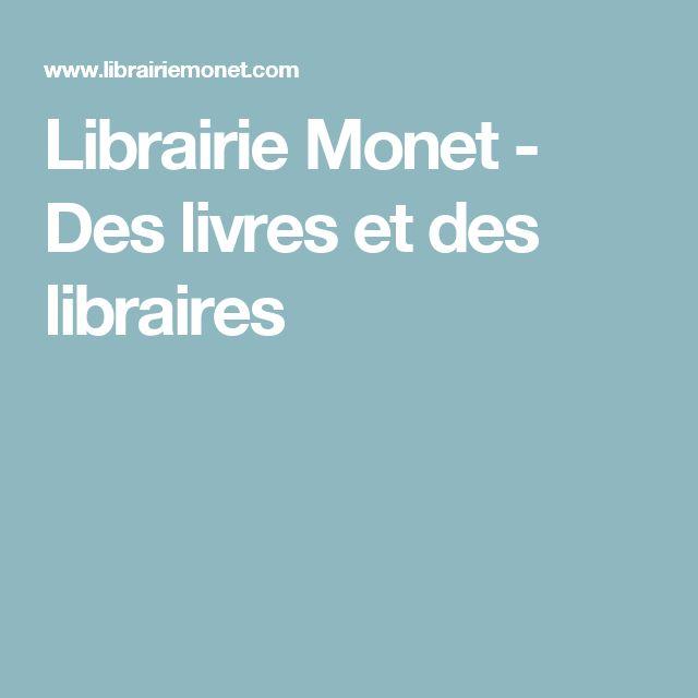 Librairie Monet - Des livres et des libraires