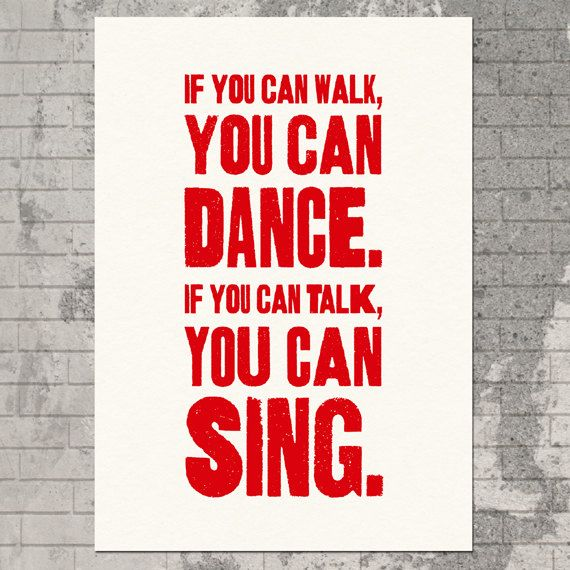 If You Can Walk You Can Dance If You Can Talk You Can Sing