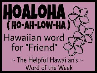 Hawaiian Word of the Week - Destinations In Hawaii Travel