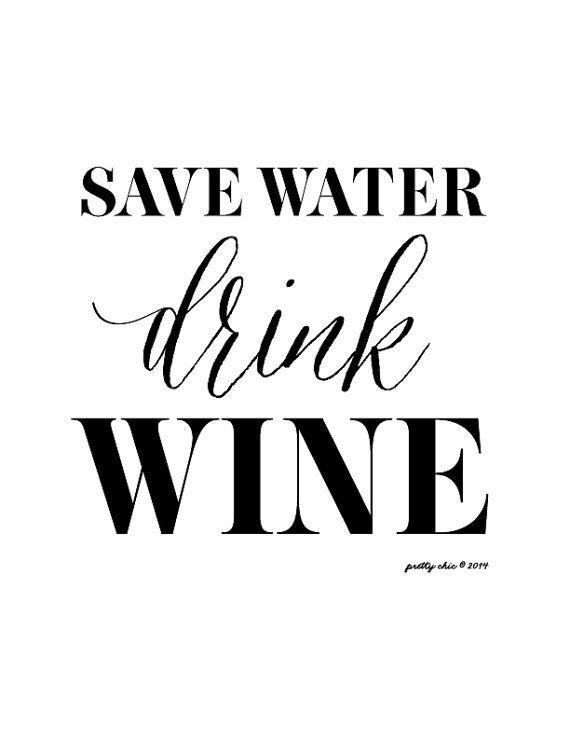 Économiser leau boire vin Print [caractères noirs sur fond blanc]  Le parfait signe parti ou bar ou chic assez pour encadrer pour lapéro !  Imprimé