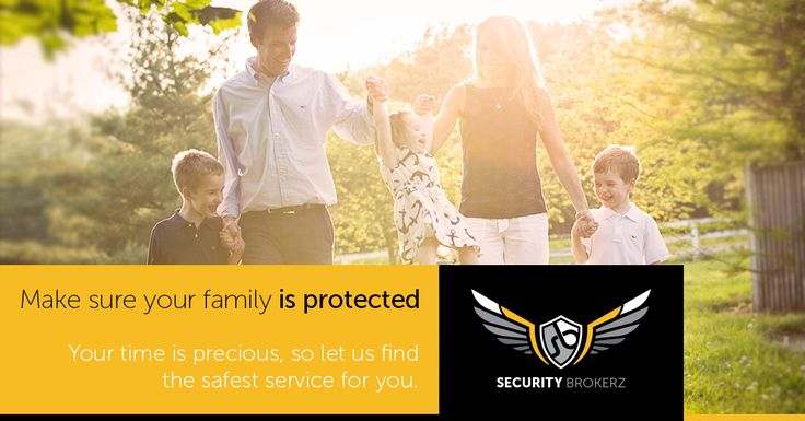 Make Sure Your Family is protected