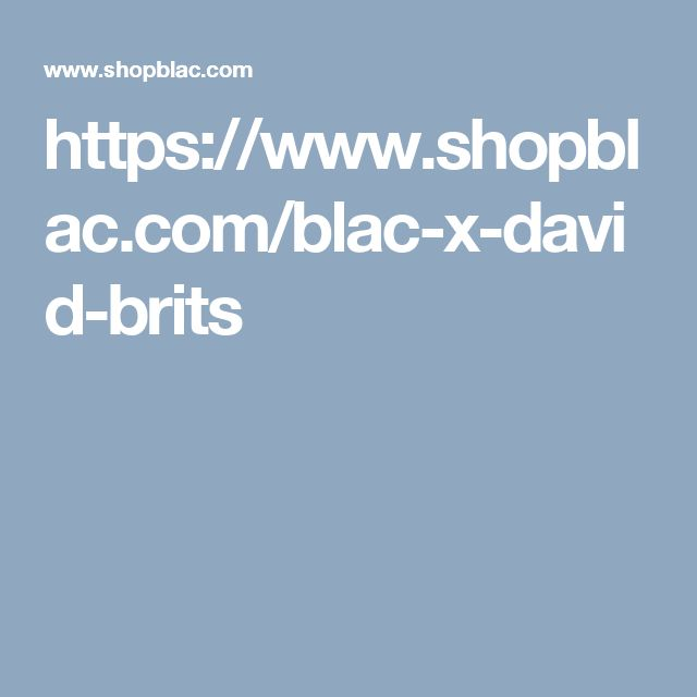 https://www.shopblac.com/blac-x-david-brits