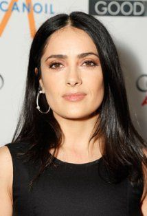 Salma Hayek -a great Latina actress.  So pretty too
