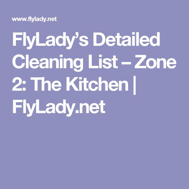 FlyLady's Detailed Cleaning List – Zone 2: The Kitchen   FlyLady.net