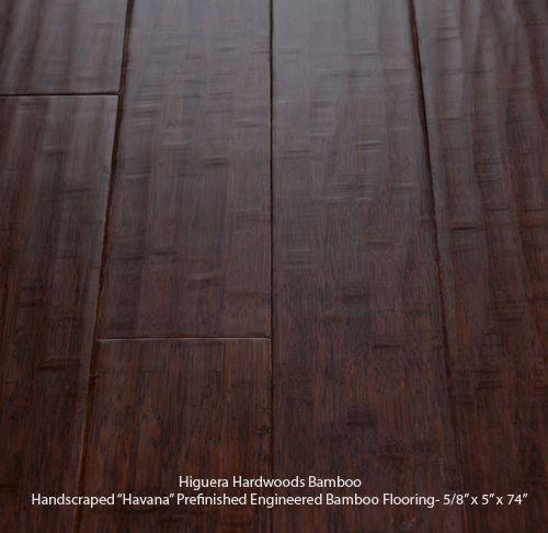 Higuera HardwoodS DARK STAINED (HAVANA) HANDSCRAPED WIDE PLANK ENGINEERED  BAMBOO FLOORING