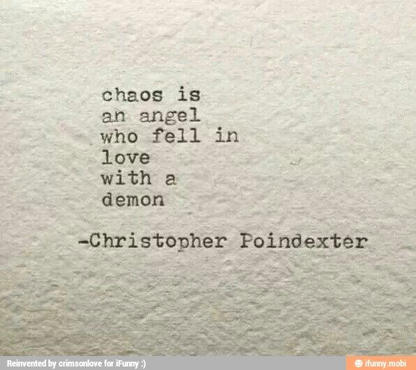 Chaos is..