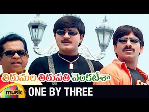 One By Three Full Video Song from Tirumala Tirupati Venkatesa Telugu Movie on Mango Music, ft. Srikanth, Roja, Ravi Teja and Maheswari. Movie is directed by ...