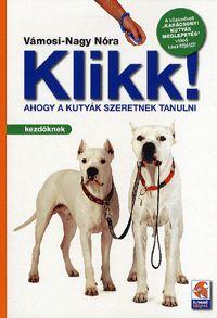 alexandra.hu   Klikk! - Ahogy a kutyák szeretnek tanulni :: Vámosi-Nagy Nóra