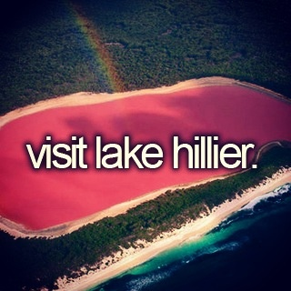 Bucket list item! Lake hillier. It's Pink! Of course God would make a pink lake if He wanted to. He's God!!! So cool.
