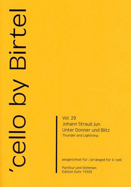 Unter Donner und Blitz fur vier Violoncelli op. 324