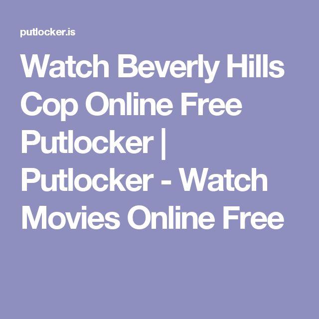 Watch Beverly Hills Cop Online Free Putlocker   Putlocker - Watch Movies Online Free