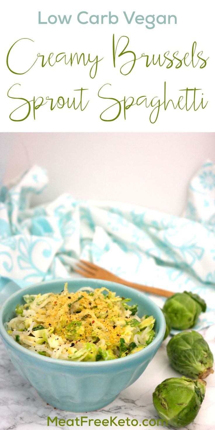 Low Carb Vegan Creamy Brussels Sprouts Spagetti Recipe | Meat Free Keto - This Low Carb Vegan Creamy Brussels Sprouts Spaghetti dish is keto friendly, gluten free, nut free and a good source of protein and fiber!