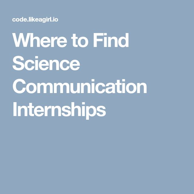 Where to Find Science Communication Internships