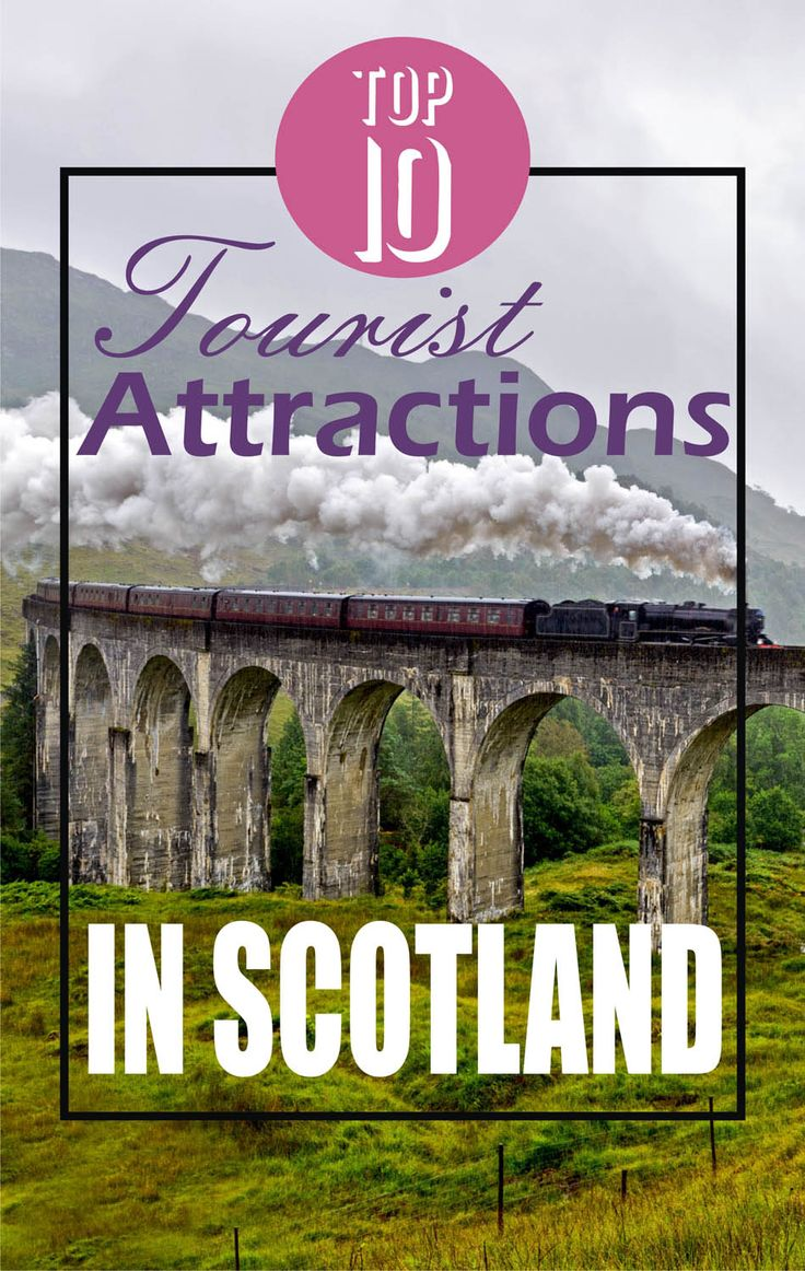 Top 10 Tourist Attractions in Scotland #scotland #travel
