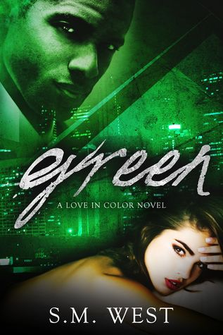 Blog Tour   Review: Green by S.M. West
