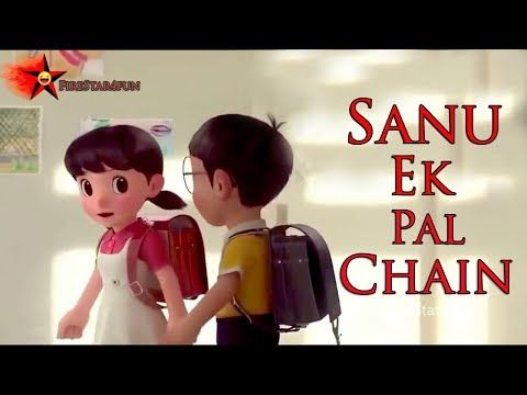 3dc1cba0d872 New Whatsapp Status Video 2018 | Sanu Ek Pal Chain | Nobita&Shizuka -  YouTube