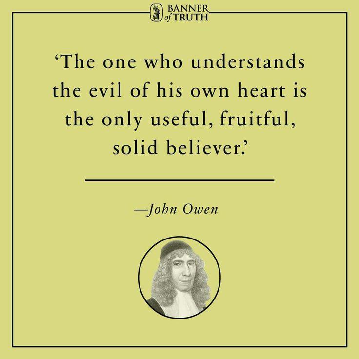 christian quote | biblical | John Owen quote | knowing self | depravity | grace | fruitfulness