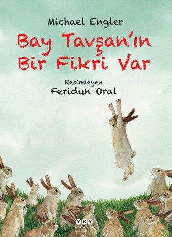 Bay tavşanın bir fikiri var..