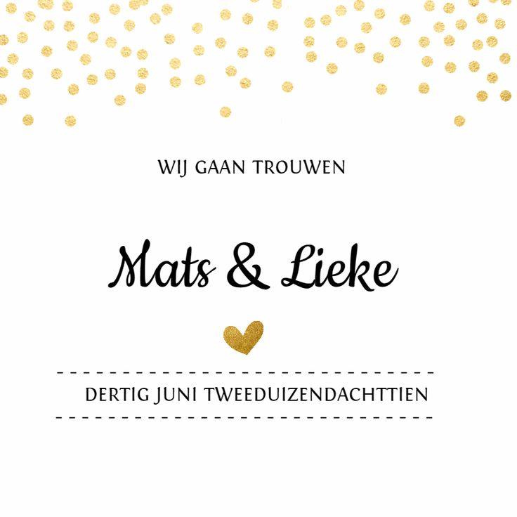 Trouwkaart met gouden stippen (geen goudfolie) en een hartje. Trendy en ook sjieke trouwkaart.