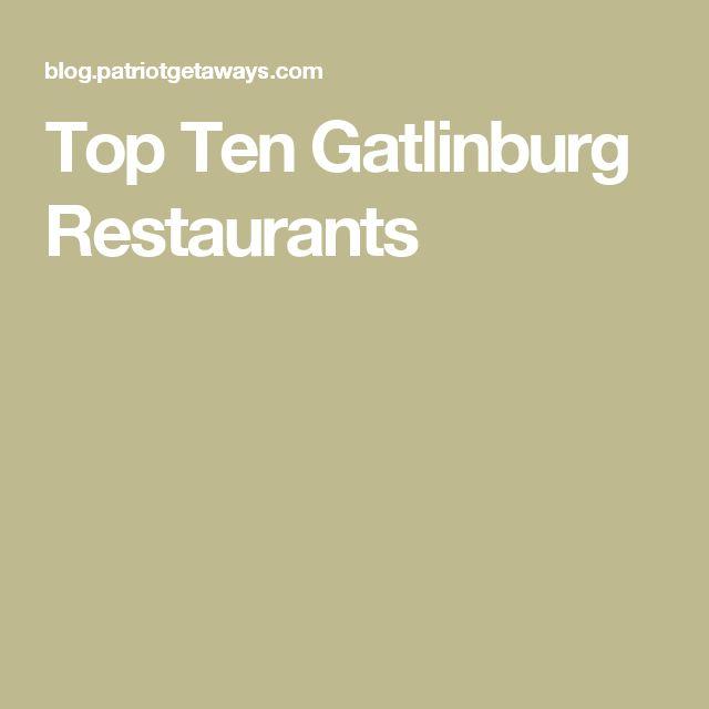 Top Ten Gatlinburg Restaurants