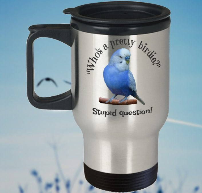 Budgie Travel Mug, 'Who's a Pretty Birdie?', Double-Sided Print, Double-walled, Stainless Steel by PortunaghDesign on Etsy