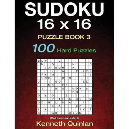Sudoku 16 X 16 Puzzle Book 3: 100 Hard Puzzles