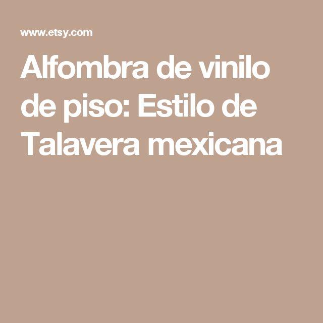 Alfombra de vinilo de piso: Estilo de Talavera mexicana