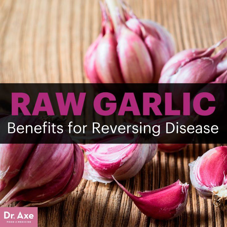 5 Raw Garlic Benefits for Reversing Disease - Dr. Axe