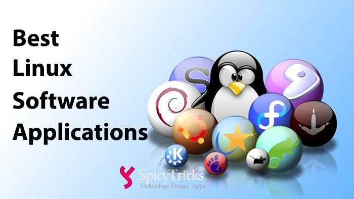 60+ Best Linux Software Applications for All Distros [Most Useful]