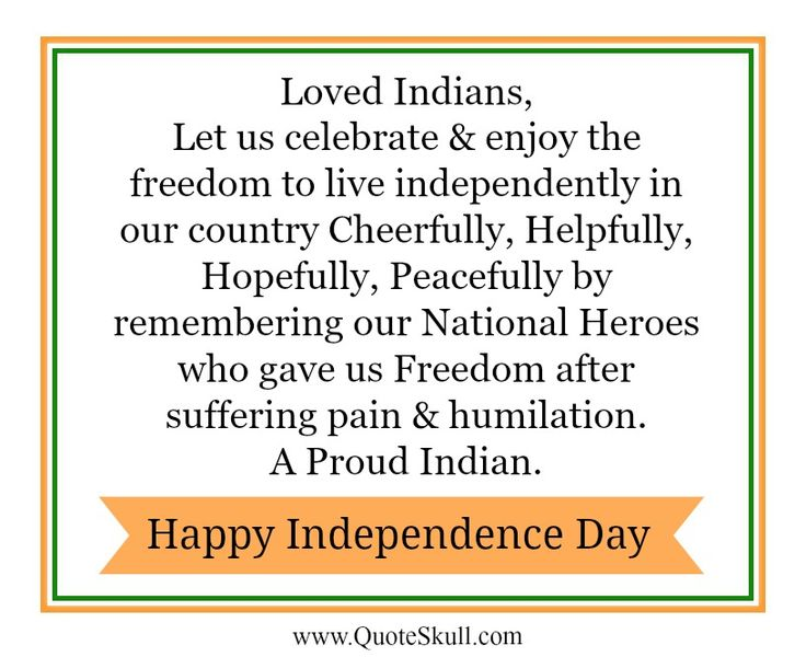 Independence Day Thoughts and Quotes