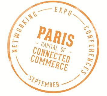 Paris, capital du commerce connecté || Pari,s capital of the connected commerce Networking | Expo | Conferences | September
