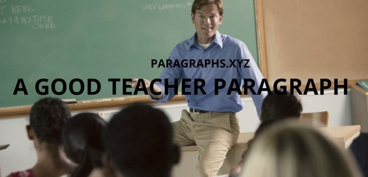 A good teacher paragraph for students (With images) | Best ...