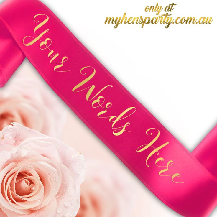 Custom Sashes - Printed Text Our Custom Bride, Hens & Bridal Party Custom Sashes are all the latest trend in wedding must haves! Gorgeous, quality satin sashes make fabulous keepsakes for...