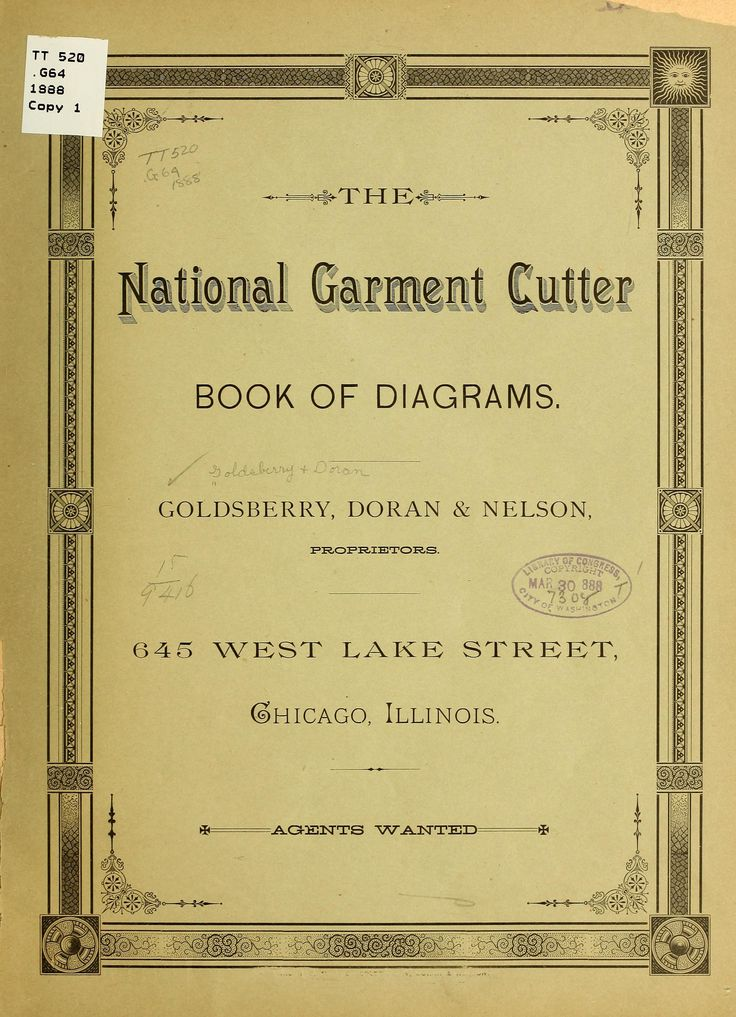 REALLY FREE just need to zoom in and have patience. FREE VICTORIAN PATTERNS <3 The national garment cutter book of diagrams. Goldsberry, Doran & Nelson (1888) Free E-book!