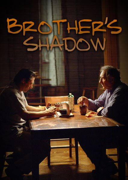 Brother's Shadow - After serving time in jail, a disgraced son returns to the family business in New York, where he struggles to fill the shoes of his late twin brother.