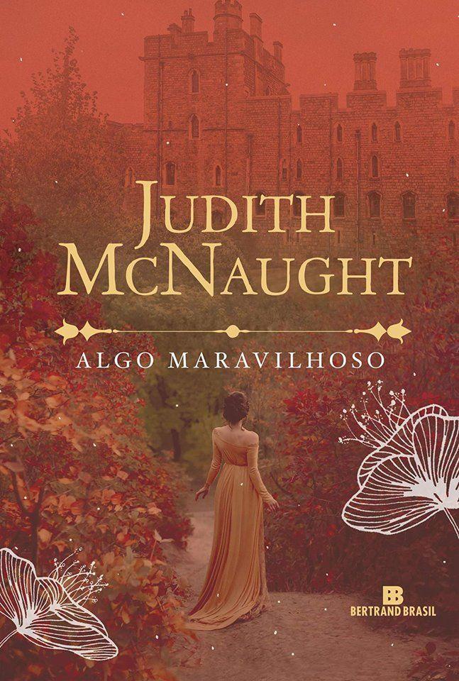 Lancamento Algo Maravilhoso De Judith Mcnaught Leitura