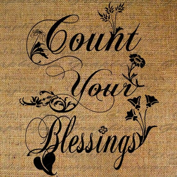 Quotes About Counting Your Blessings: 94 Best Images About COUNT YOUR BLESSINGS SAYINGS On